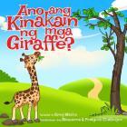 Ano Ang Kinakain Ng MGA Giraffe? Cover Image