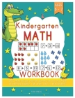 Kindergarten Math Workbook: Kindergarten and 1st Grade Workbook Age 5 - 7 - Early Reading and Writing, Numbers 0-20, Addition and Subtraction Acti Cover Image