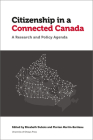 Citizenship in a Connected Canada: A Policy and Research Agenda (Law) Cover Image
