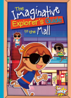 The Imaginative Explorer's Guide to the Mall Cover Image