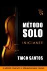 Método Solo - Iniciante: O Método Completo de Aprendizagem de Violino Cover Image