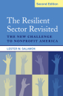 The Resilient Sector Revisited: The New Challenge to Nonprofit America Cover Image
