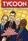 Orbit: Tycoon: Rise to the Top: Mikhail Prokhorov, Howard Schultz, Jack Welch, and Herman Cain Cover Image