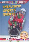 Paralympic Sports Events (Winter Olympic Sports (Library)) Cover Image