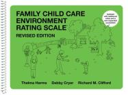 Family Child Care Environment Rating Scale (Fccers-R): Revised Edition Cover Image