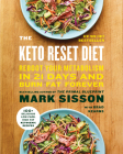 The Keto Reset Diet: Reboot Your Metabolism in 21 Days and Burn Fat Forever Cover Image