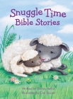 Snuggle Time Bible Stories Cover Image