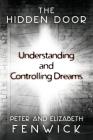 The Hidden Door: Understanding and Controlling Dreams Cover Image