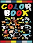 Colorbook: Best Alphabet Coloring Activity Book Fun with Numbers, Letters, Shapes, Colors, and Animals! Cover Image