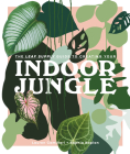 The Leaf Supply Guide to Creating Your Indoor Jungle Cover Image