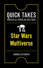 Star Wars Multiverse (Quick Takes: Movies and Popular Culture) Cover Image