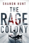 The Rage Colony Cover Image