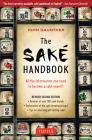 The Sake Handbook: All the Information You Need to Become a Sake Expert! Cover Image