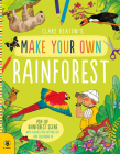Make Your Own Rainforest Cover Image