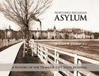 Northern Michigan Asylum: A History of the Traverse City State Hospital Cover Image