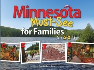 Minnesota Must-See for Families: An A to Z List Cover Image
