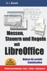 Messen, Steuern und Regeln mit LibreOffice: Makros für serielle Schnittstellen Cover Image