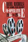 Reel Rebels: The London Film-Makers' Co-Operative 1966 to 1996 Cover Image