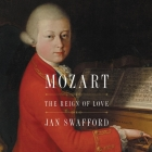 Mozart: The Reign of Love Cover Image
