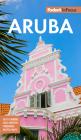 Fodor's in Focus Aruba (Full-Color Travel Guide) Cover Image