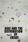 AIDS and the Distribution of Crises Cover Image