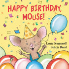 Happy Birthday, Mouse! (If You Give...) Cover Image