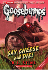 Say Cheese and Die! (Classic Goosebumps #8) Cover Image