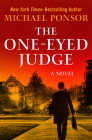 The One-Eyed Judge (Judge Norcross Novels #2) Cover Image
