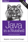 Java in a Nutshell: A Desktop Quick Reference Cover Image