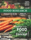 FOOD RESEARCH Product Catalog: Nutrition from Food, What a Concept! Cover Image