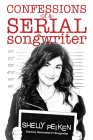 Confessions of a Serial Songwriter Cover Image
