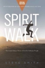 Spirit Walk (Special Edition): The Extraordinary Power of Acts for Ordinary People Cover Image