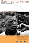 Damned to Fame: The Life of Samuel Beckett Cover Image