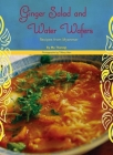 Ginger Salad and Water Wafers: Recipes from Myanmar Cover Image