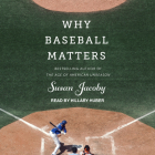 Why Baseball Matters Cover Image