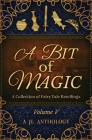 A Bit of Magic: A Collection of Fairy Tale Retellings Cover Image