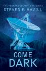 Come Dark (Posadas County Mysteries #21) Cover Image