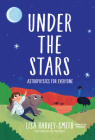 Under the Stars: Astrophysics for Everyone Cover Image