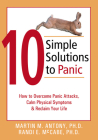 10 Simple Solutions to Panic: How to Overcome Panic Attacks, Calm Physical Symptoms, & Reclaim Your Life (New Harbinger Ten Simple Solutions) Cover Image