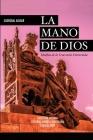 LA MANO DE DIOS. Huellas de la Venezuela Extraviada Cover Image