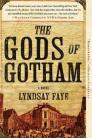 The Gods of Gotham (A Timothy Wilde Novel #1) Cover Image