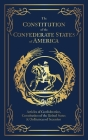 The Constitution of the Confederate States of America Cover Image