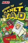 Return to Planet Tad Cover Image