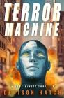 Terror Machine: A Jake Rivett Thriller Cover Image