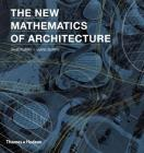 The New Mathematics of Architecture Cover Image