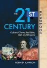 The 21st Century Handbook: Cultural Chaos, Real Men, DNA, and Dragons Cover Image