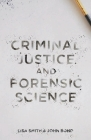 Criminal Justice and Forensic Science: A Multidisciplinary Introduction Cover Image