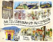 An Illustrated Journey: Inspiration From the Private Art Journals of Traveling Artists, Illustrators and Designers Cover Image