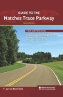 Guide to the Natchez Trace Parkway Cover Image
