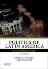 Politics of Latin America: The Power Game Cover Image